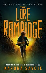 The Lore of Ramridge by Karuna Savoie
